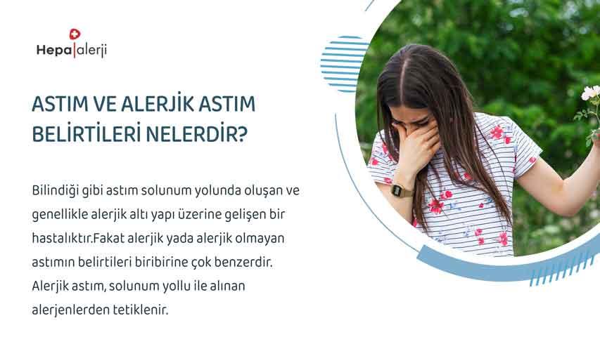 Astım ve alerjik astım belirtileri nelerdir?